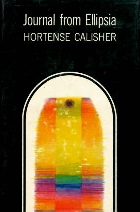 Journal from Ellipsia. Hortense Calisher