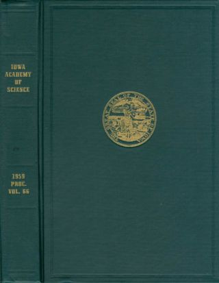 Proceedings of the Iowa Academy of Science for 1959 (Volume 66, Seventy-First Session, held at...