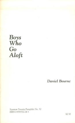 Boys Who Go Aloft (Sparrow Poverty Pamphlets, No 52). Daniel Bourne
