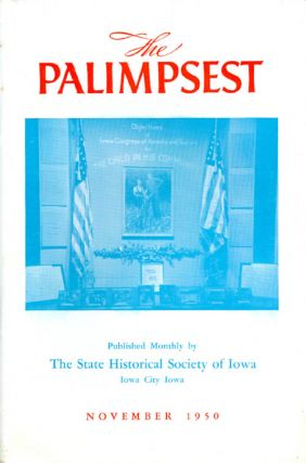 The Palimpsest - Volume 31 Number 11 - November 1950. William J. Petersen