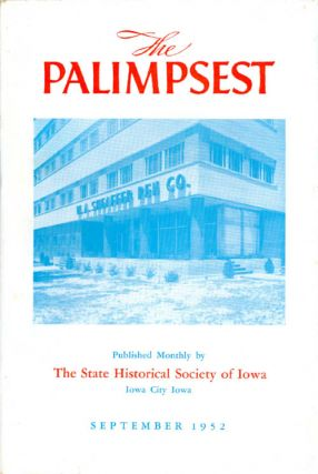 The Palimpsest - Volume 33 Number 9 - September 1952. William J. Petersen