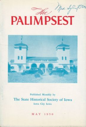 The Palimpsest - Volume 31 Number 5 - May 1950. William J. Petersen