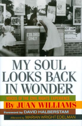 My Soul Looks Back in Wonder: Voices of the Civil Rights Experience (AARP®). Juan Williams