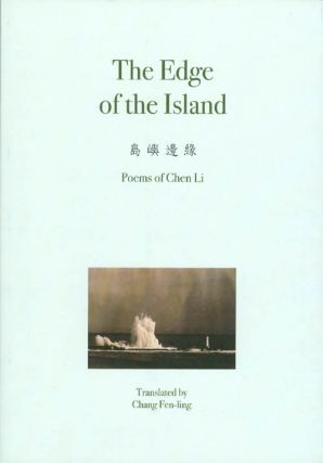 The Edge of the Island: Poems of Chen Li. Chen Li, Chang Fen-ling