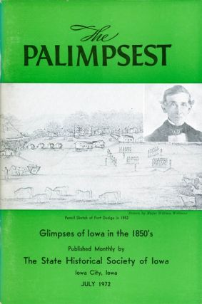 The Palimpsest - Volume 53 Number 7 - July 1972. William J. Petersen