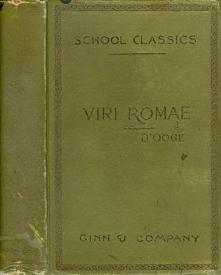 Selections from Urbis Romae Viri Inlustres, with Notes, Illustrations, Maps, Prose Exercises,...