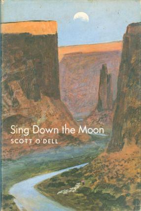 Sing Down the Moon. Scott O'Dell