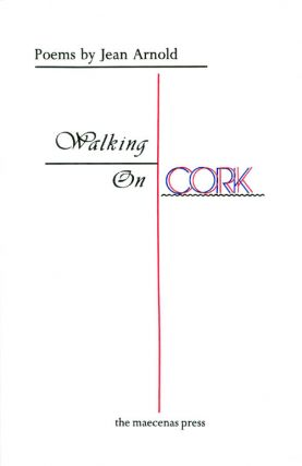 Walking on Cork. Jean Arnold