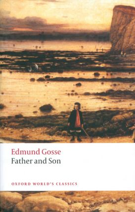 Father and Son. Edmund Gosse