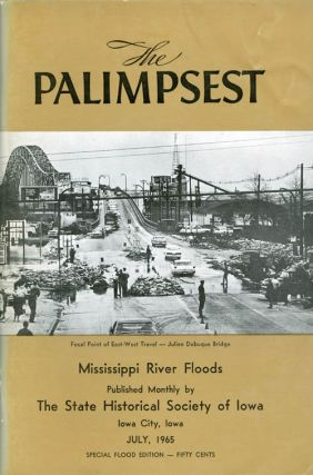 The Palimpsest - Volume 46 Number 7 - July 1965. William J. Petersen