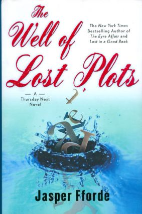 The Well of Lost Plots. Jasper Fforde