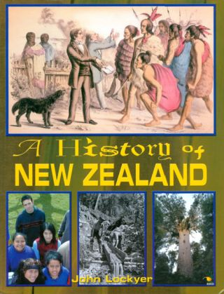 A History of New Zealand. John Lockyer