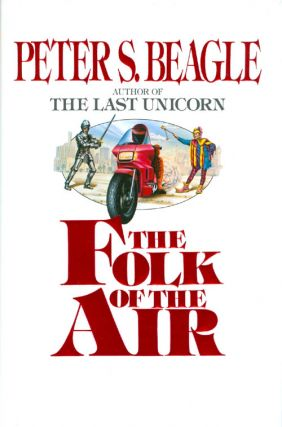 The Folk of the Air. Peter S. Beagle