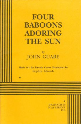 Four Baboons Adoring the Sun. John Guare, Stephen Edwards, music