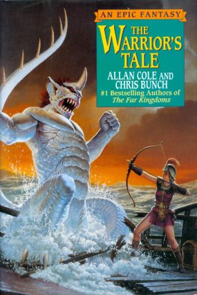 The Warrior's Tale. Allan Cole, Chris Bunch