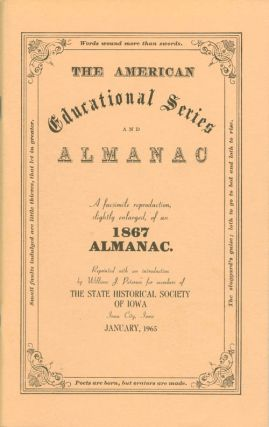 The American Educational Series and Almanac: A Facsimile Reproduction, Slightly Enlarged, of an...