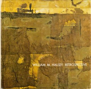 William M. Halsey: A Retrospective. Jack A. Morris, Jr