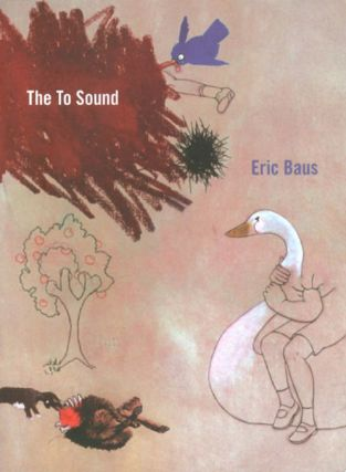 The To Sound. Eric Baus