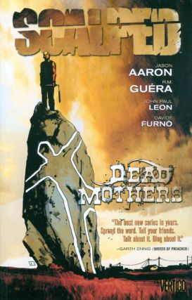 Scalped, Volume 3: Dead Mothers. Jason Aaron, R. M. Guéra, John Paul Leon, Davide Furn&ograve