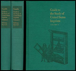 Guide to the Study of United States Imprints, Volumes 1 and 2. G. Thomas Tanselle