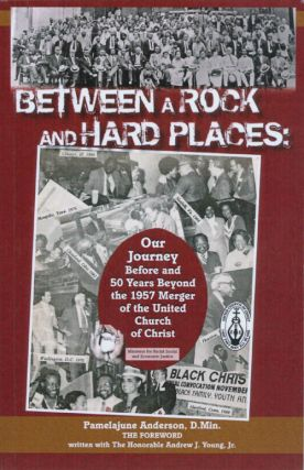 Between a Rock and Hard Places: Our Journey Before and 50 Years Beyond the 1957 Merger of the...