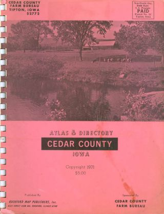 Atlas & Directory Cedar County Iowa, 1971. Inc Rockford Map Publishers