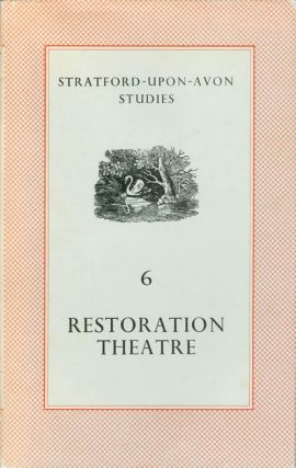Restoration Theatre (Stratford-Upon-Avon Studies, Volume 6). John Russell Brown, Bernard Harris,...