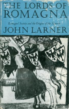 The Lords of Romagna. John Larner