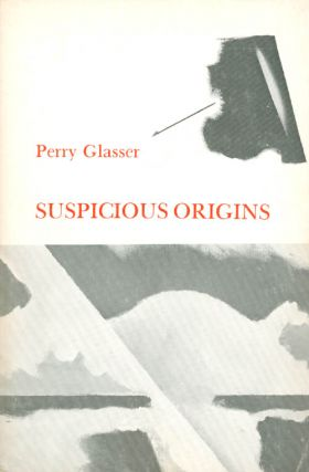 Suspicious Origins (Minnesota Voices Project). Perry Glasser