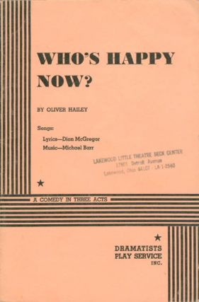 Who's Happy Now? (Acting Edition). Oliver Hailey