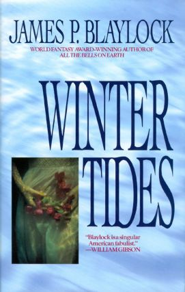 Winter Tides. James P. Blaylock