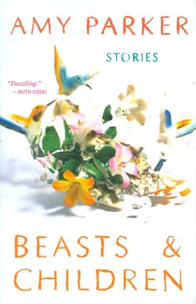 Beasts & Children: Stories. 9780316021821