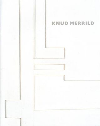 Knud Merrild: 3 November - 20 December, 2008. Marshall N. Price