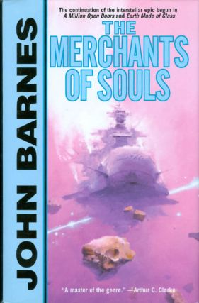 The Merchants of Souls. John Barnes