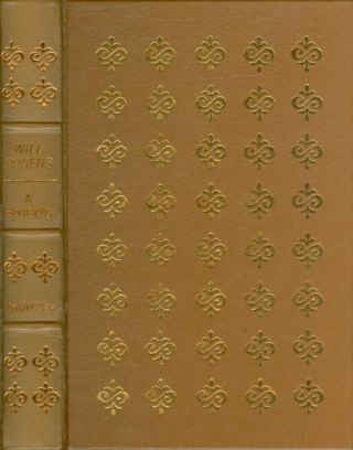 Will Rogers: A Biography (The Leather-Bound Library of American History). Donald Day