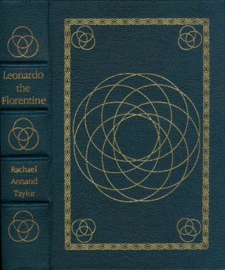 Leonardo the Florentine: A Study in Personality (The Library of Great Lives). Rachael Annand...