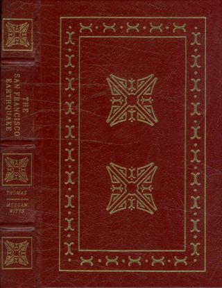 The San Francisco Earthquake (The Leather-Bound Library of American History). Gordon Thomas, Max...