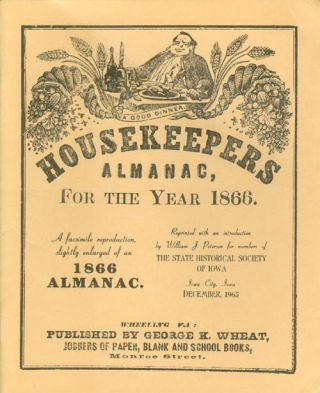 Housekeepers Almanac for the Year 1866: A Facsmilie Reproduction, Slightly Enlarged, of an 1866...