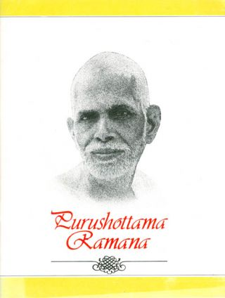 Purushottama Ramana: A Pictorial Presentation with Anecdotes from Bhagavan Ram. V. Ganesan