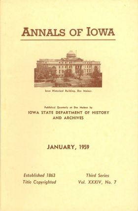 Annals of Iowa: Third Series - Volume 34, Number 7 - January 1959. Fleming Jr Fraker