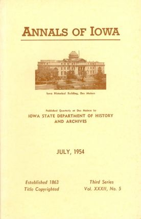 Annals of Iowa: Third Series - Volume 32, Number 5 - July 1954. Emory H. English