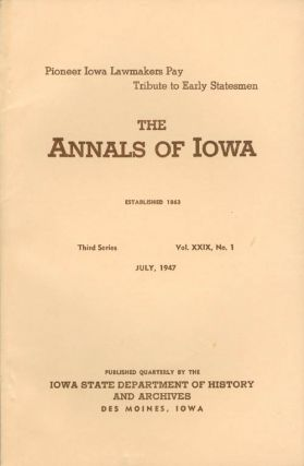 Annals of Iowa: Third Series - Volume 28, Number 4 - April, 1947. Emory H. English