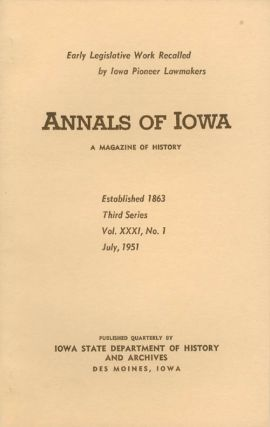 Annals of Iowa: Third Series - Volume 31, Number 1 - July, 1951. Emory H. English