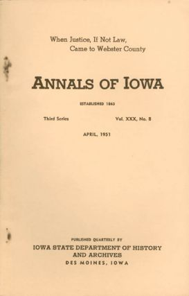 Annals of Iowa: Third Series - Volume 30, Number 8 - April, 1951. Claude R. Cook