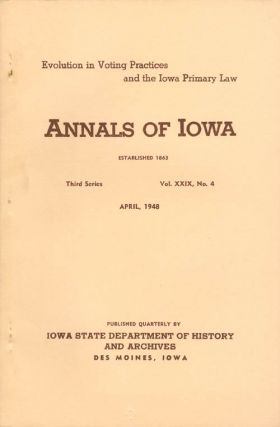 Annals of Iowa: Third Series - Volume 29, Number 4 - April, 1948. Emory H. English
