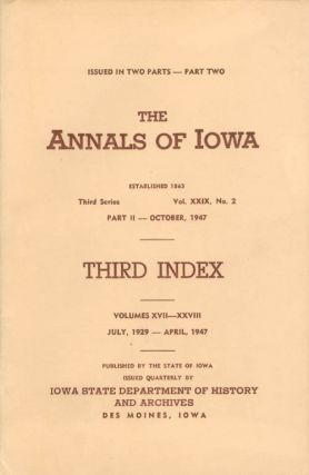 Annals of Iowa: Third Series - Volume 29, Number 2 - October, 1947 - Part II. Emory H. English