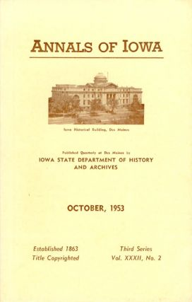 Annals of Iowa: Third Series - Volume 32, Number 2 - October, 1953. Emory H. English