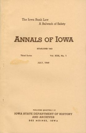 Annals of Iowa: Third Series - Volume 30, Number 1 - July, 1949. Emory H. English