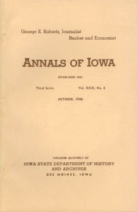 Annals of Iowa: Third Series - Volume 29, Number 6 - October, 1948. Claude R. Cook