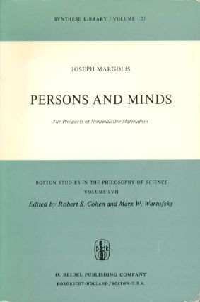Persons and Minds: The Prospects of Nonreductive Materialism (Boston Studies in the Philosophy...